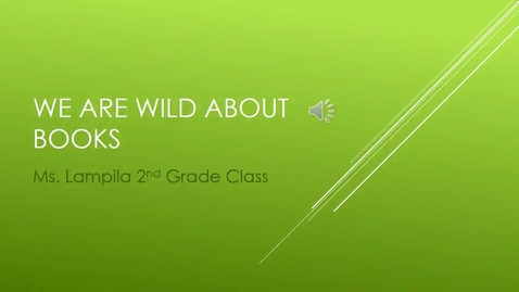 Thumbnail for entry Ms. Lampila's Class Is Wild About Reading