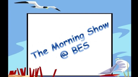 Thumbnail for entry The Morning Show @ BES - April 4, 2016