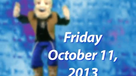 Thumbnail for entry Friday, October 11, 2013