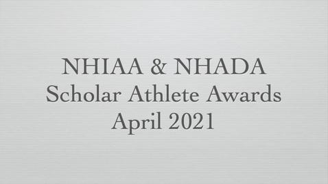 Thumbnail for entry NHIAA|NHADA ConVal Scholar Athletes 2021