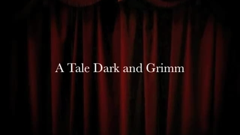 Thumbnail for entry Unofficial book trailer for A Tale Dark and Grimm - Large.m4v