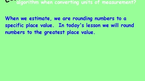 Thumbnail for entry Ln 5 Unit 2 Estimating using the multiplication algorithm