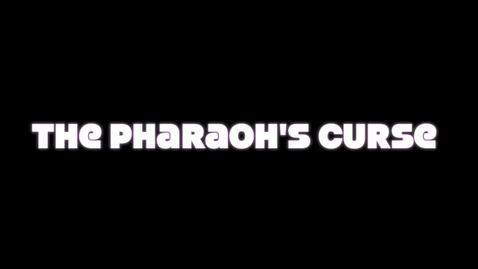 Thumbnail for entry The Pharaohs Curse
