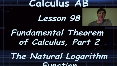 Thumbnail for entry Lynch - AP Calculus AB: Lesson 98