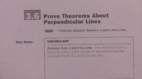 Thumbnail for entry Geom Sec 3.6 Perpendicular Lines Theorems