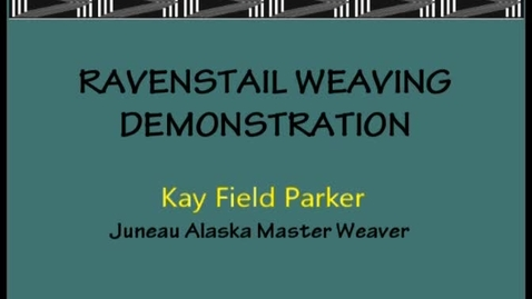 Thumbnail for entry Kay Field Parker Demonstration Video