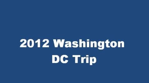 Thumbnail for entry 2012 Washington DC trip