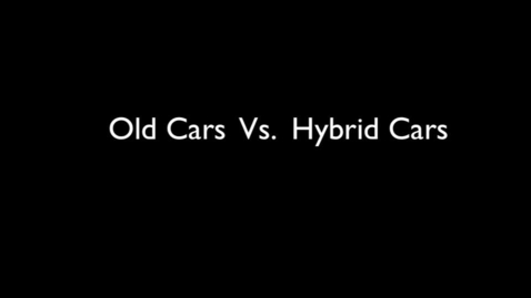 Thumbnail for entry Old Cars vs. Hybrid Cars