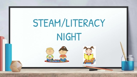 Thumbnail for entry STEAM- LIteracy Night Spanish