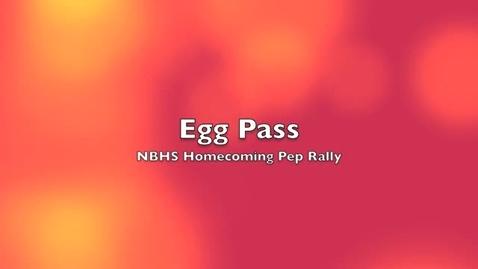 Thumbnail for entry Egg Pass