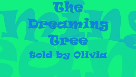 Thumbnail for entry The Dreaming Tree