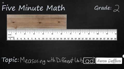 Thumbnail for entry 2nd Grade Math Measuring with Different Units
