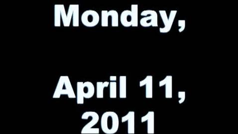 Thumbnail for entry Monday, April 11, 2011
