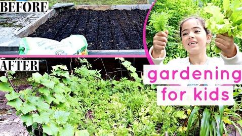 Thumbnail for entry HOW TO START A GARDEN | Gardening for kids