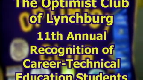 Thumbnail for entry Optimist Club of Lynchburg - Recognition of Career-Technical Education Students