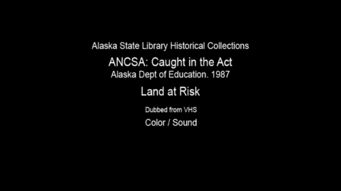 """Thumbnail for entry ANCSA: """"Caught in the Act"""""""