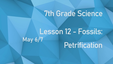Thumbnail for entry Earth Science - Lesson 12