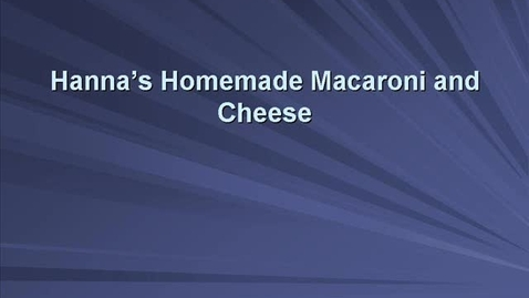 Thumbnail for entry Macaroni and Cheese