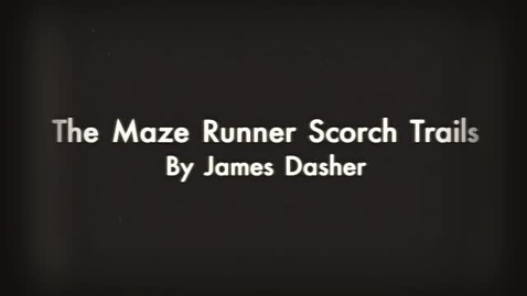 Thumbnail for entry The Maze runner Scorch Trial
