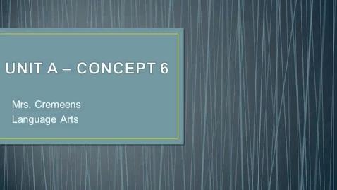 Thumbnail for entry Unit A - Concept 6