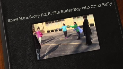 Thumbnail for entry Show Me a Story: The Buder Boy Who Cried Bully