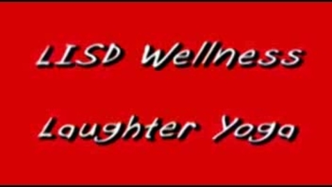 Thumbnail for entry LISD Wellness Program