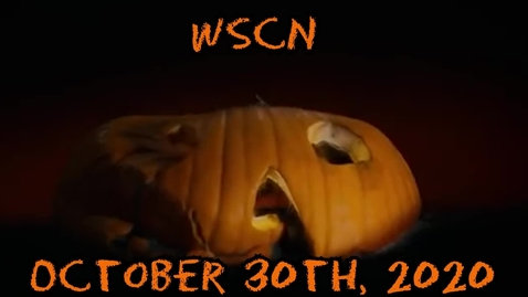 Thumbnail for entry WSCN - Friday, October 30th, 2020