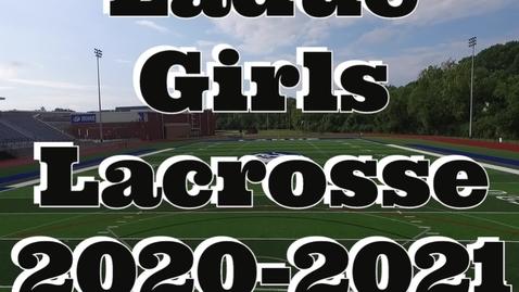 Thumbnail for entry Ladue Girls  Lacrosse