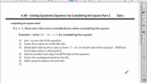 Thumbnail for entry PC20 4.3B Solving Quad Eq'n by completing the square (part2)