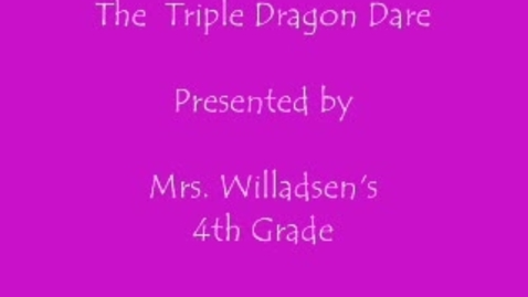 Thumbnail for entry The Triple Dragon Dare