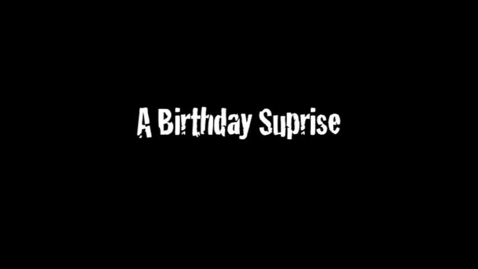 Thumbnail for entry Birthday Surprise