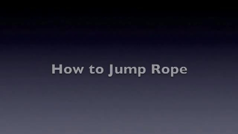 Thumbnail for entry Jump Rope Instruction and examples