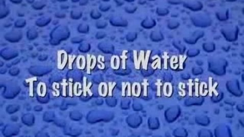 Thumbnail for entry Water: To stick or not to stick