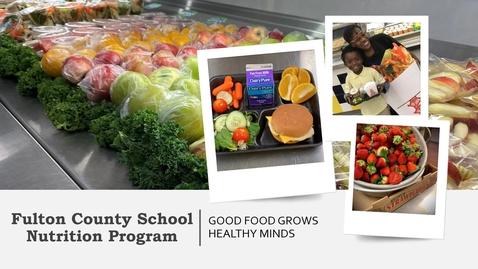 Thumbnail for entry Fulton County School Nutrition Program