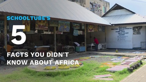 Thumbnail for entry SchoolTube's 5 Facts You Didn't Know About Africa