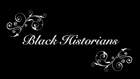 Thumbnail for entry Black Historians