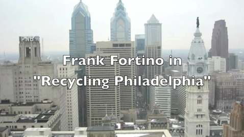Thumbnail for entry Philadelphia Recycling interview