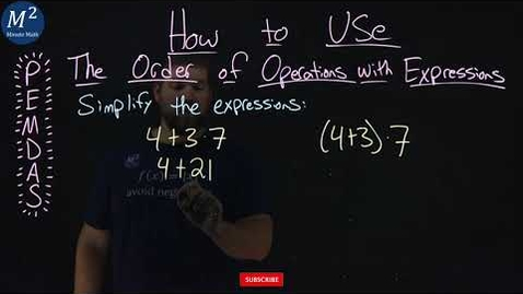 Thumbnail for entry How to Use the Order of Operations with Expressions | Two Examples | Part 1 of 5 | Minute Math