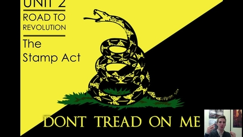 Thumbnail for entry Road to Revolution #3 - The Stamp Act