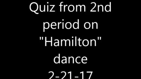 """Thumbnail for entry Movie of Hamilton quiz 2-21-17 """"The Schuyler Sisters"""""""
