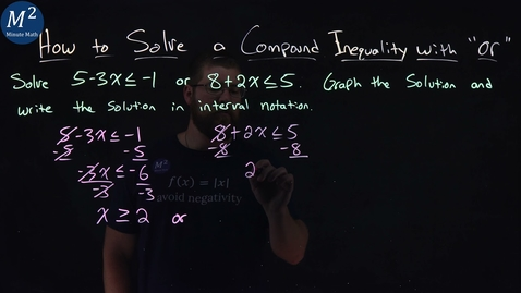 """Thumbnail for entry How to Solve a Compound Inequality with """"or"""" 