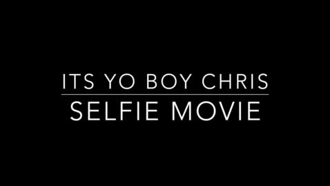 Thumbnail for entry Selfie movie take 2 (Redo)