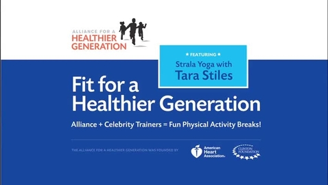 Thumbnail for entry Fit for a Healthier Generation: Tara Stiles Fitness Break Six