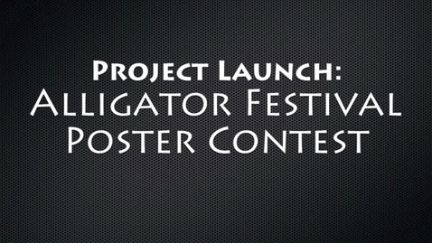 Thumbnail for entry Project Launch: Alligator Festival Poster Contest