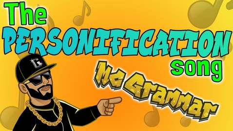 Thumbnail for entry The Personification Song   Learn through music & rap with MC Grammar