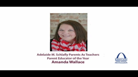 Thumbnail for entry SLPS 2015 Parents As Teachers Parent Educator of the Year, Amanda Wallace
