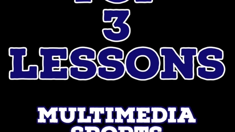Thumbnail for entry Top 3 Lessons Video