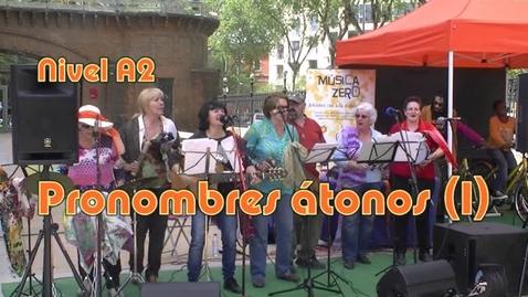 Thumbnail for entry Pronombres átonos (I) Nivel A2