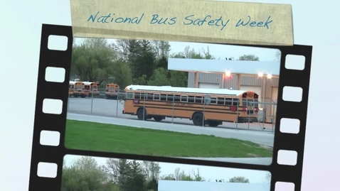 Thumbnail for entry National Bus Safety Week