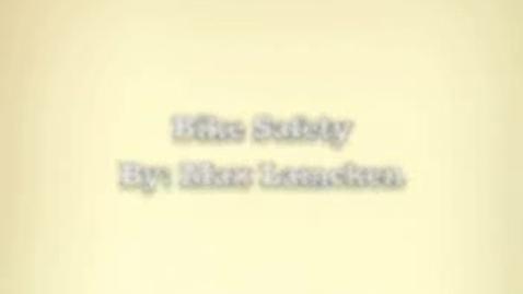 Thumbnail for entry Bike Safety PSA